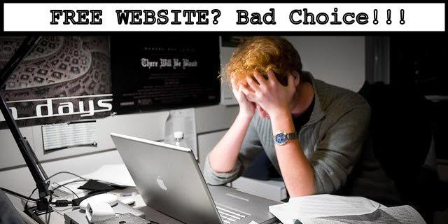 Why Having a FREE website is bad Choice